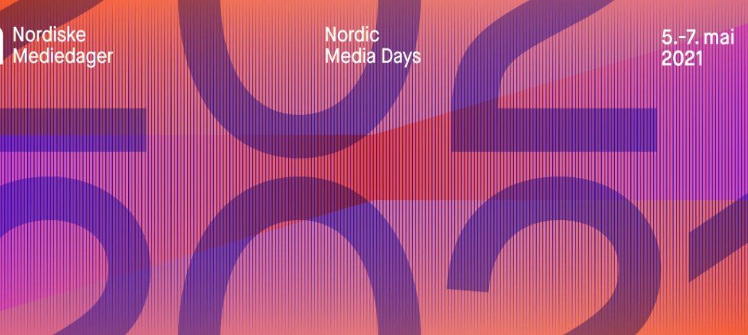 NORDISKE MEDIEDAGE / NORDIC MEDIA DAYS